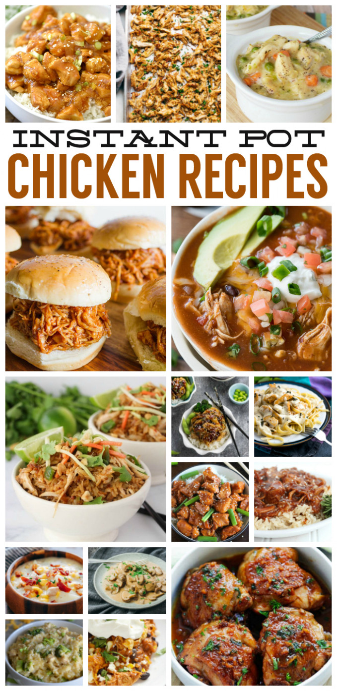 Delicious Instant Pot Chicken Recipes - Eighteen25 - instant pot recipes chicken