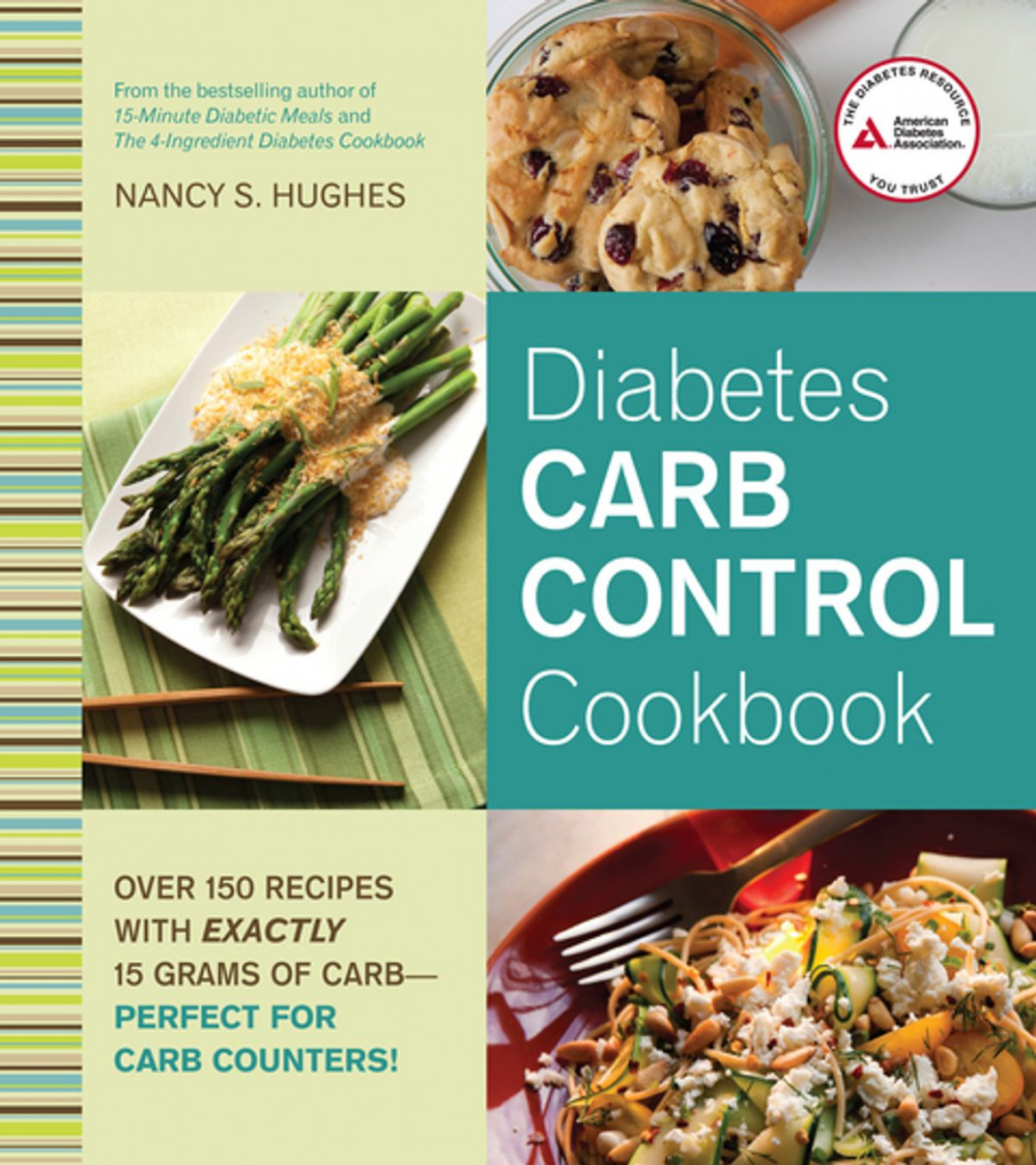 Diabetes Carb Control Cookbook ebook by Nancy S