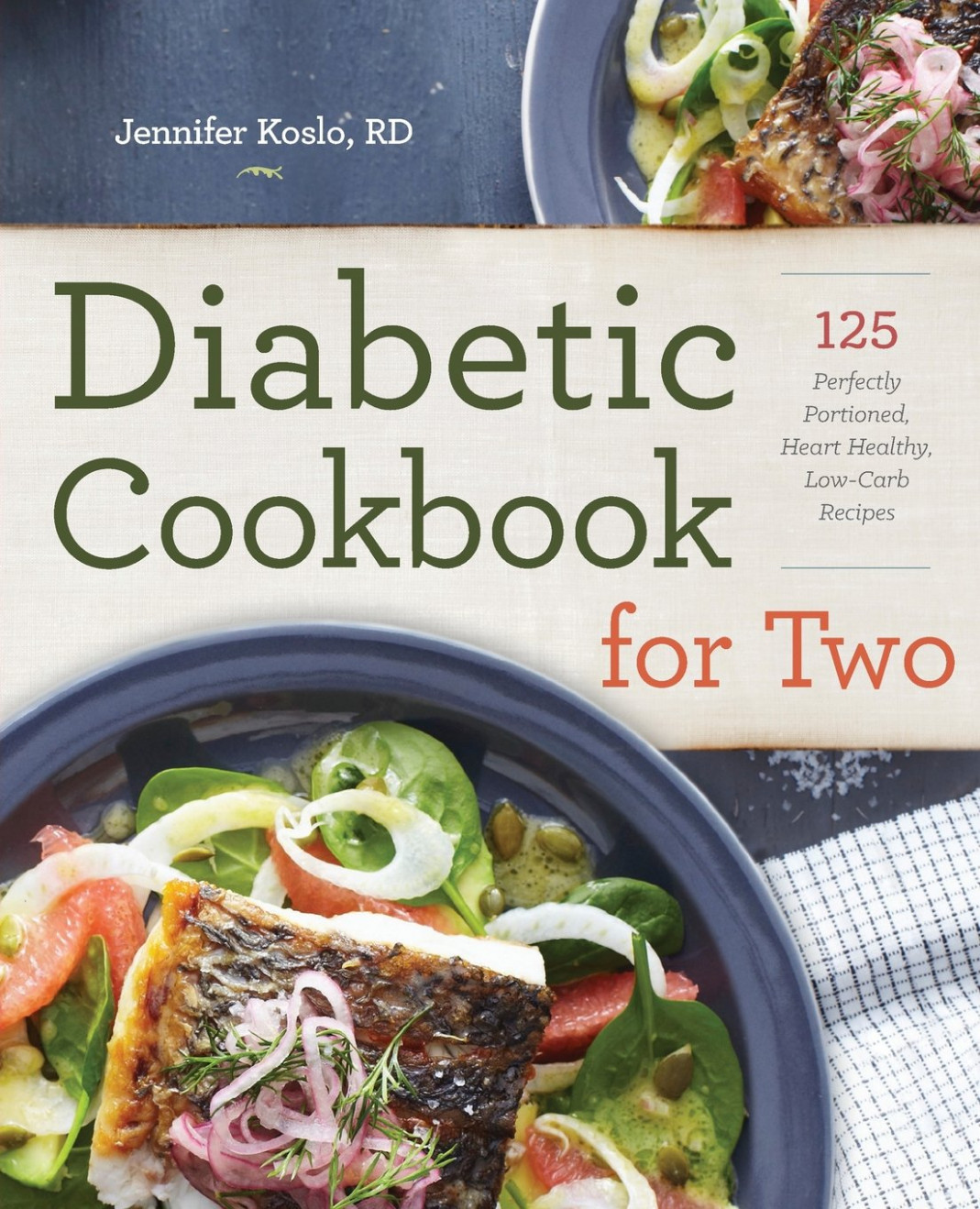 Diabetic Cookbook for Two: 14 Perfectly Portioned, Heart ..