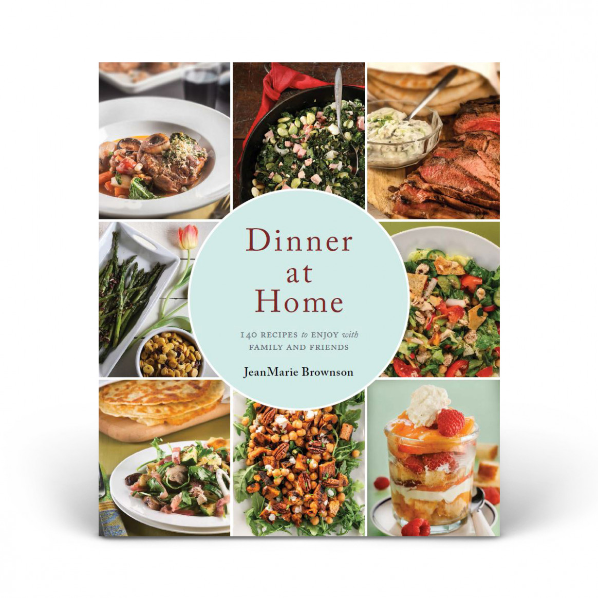 Dinner at Home: 13 Recipes to Enjoy with Family and Friends ..