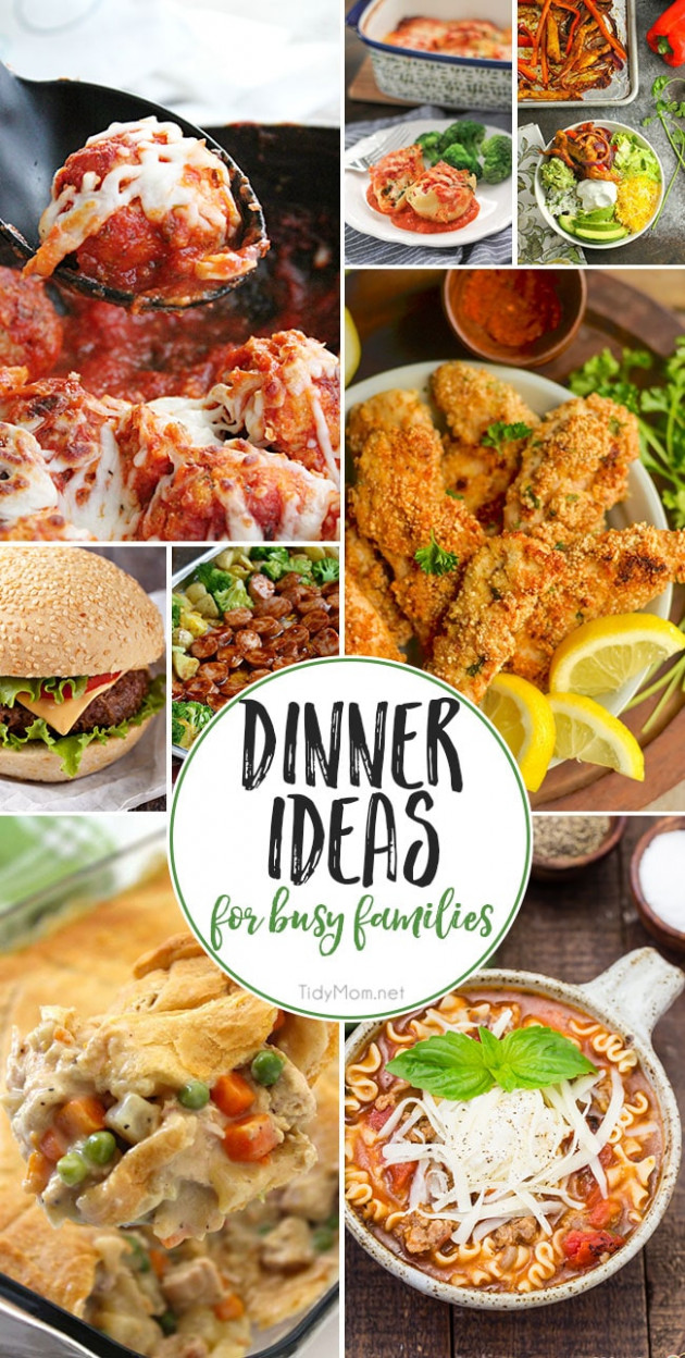 Dinner Ideas For Busy Families That They Will Love | TidyMom® - recipes dinner family