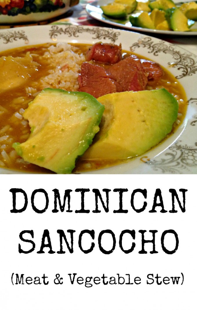 Dominican Sancocho Recipe Meat and Vegetable Stew - dominican food recipes