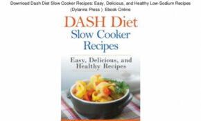 Download Dash Diet Slow Cooker Recipes: Easy, Delicious ..