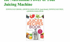 Download [PDF] The Juicer Recipes Book 15 Healthy Juicer ..