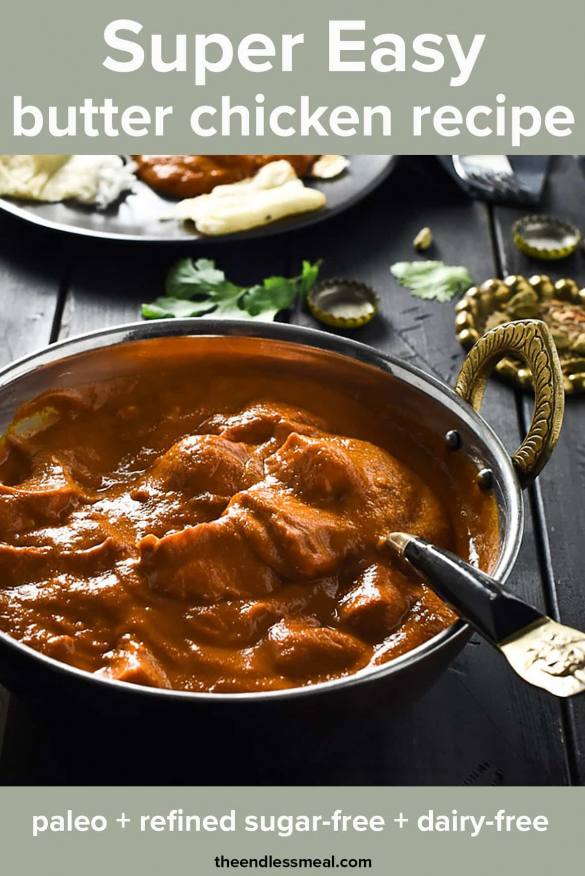 Easy Butter Chicken | The Endless Meal® - chicken recipes pinch of nom