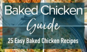 Easy Chicken Recipes To Make For Dinner – 12 Chicken Dinner ..