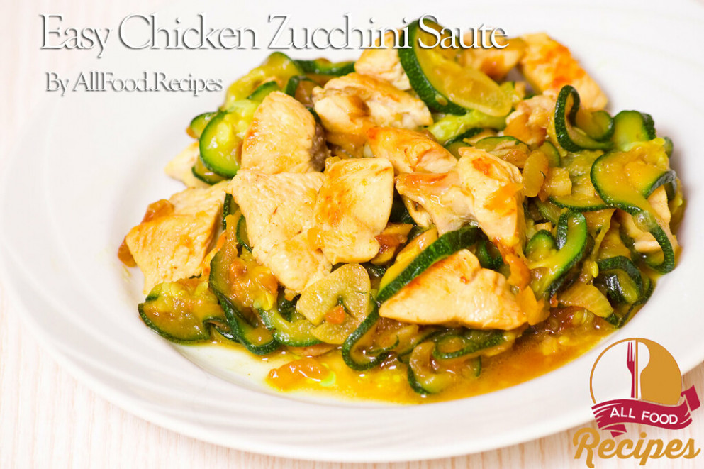 Easy Chicken Zucchini Saute - healthy dinner recipes zucchini