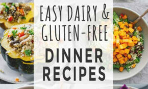 Easy Dairy & Gluten Free Dinner Recipes – Jar Of Lemons – Dinner Recipes Dairy And Gluten Free