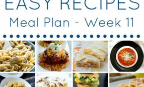Easy Dinner Recipes Meal Plan Week 11 – Kleinworth & Co – Recipes Dinner This Week