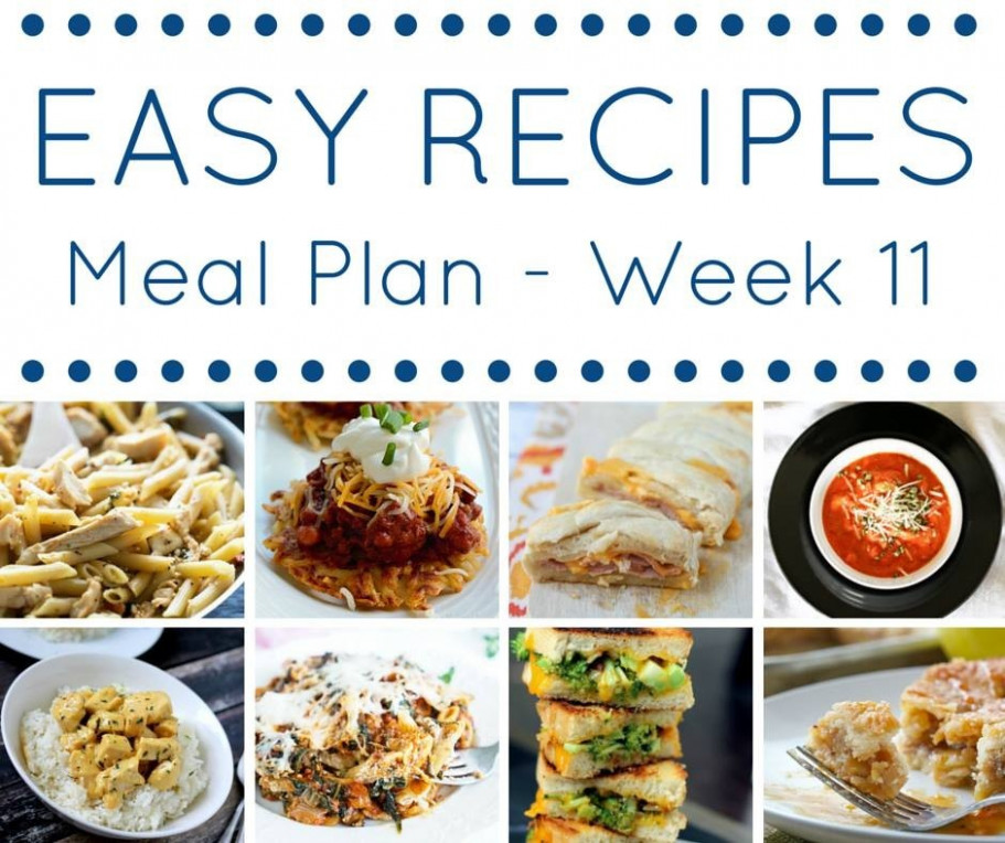 Easy Dinner Recipes Meal Plan Week 11 - Kleinworth & Co - recipes dinner this week