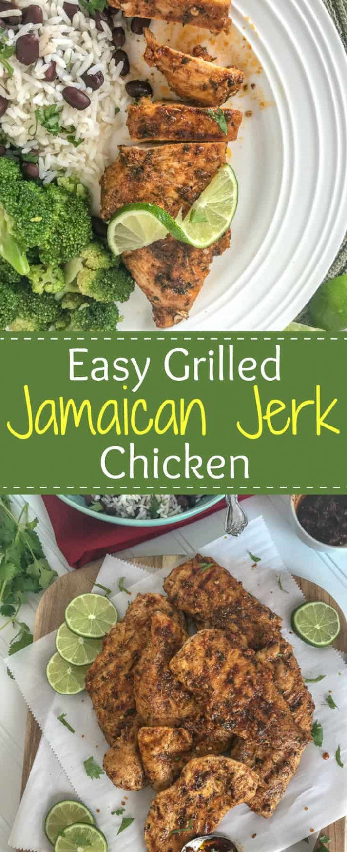 Easy Grilled Jamaican Jerk Chicken - chicken recipes on pinterest