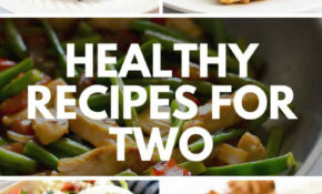 Easy Healthy Recipes For Two – Baking Mischief – Healthy Recipes For Two
