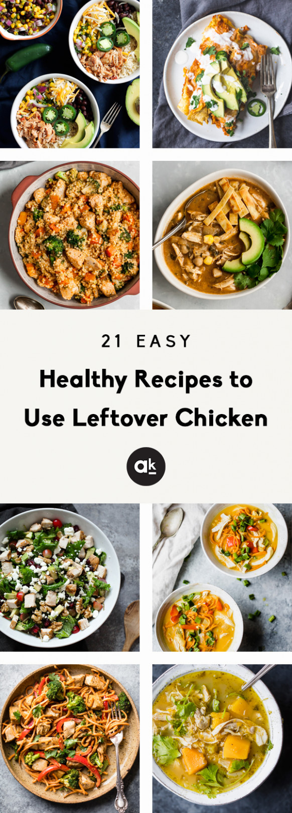 Easy & Healthy Recipes to Use Leftover Chicken | Ambitious ..