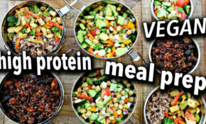 EASY HIGH PROTEIN VEGAN MEAL PREP – Food Recipes High In Protein