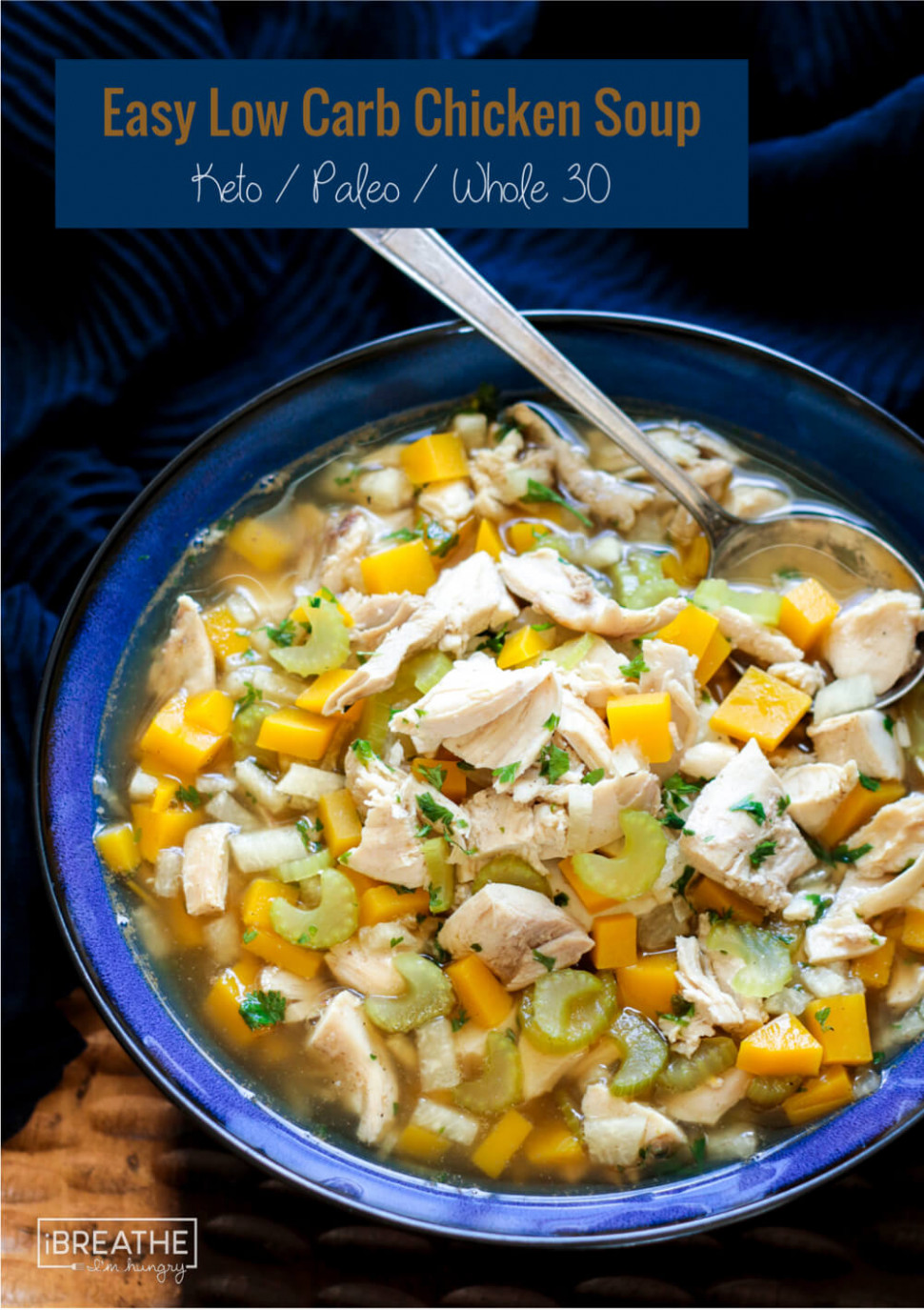 Easy Keto Chicken Soup - Low Carb & Whole 11 - easy keto recipes chicken