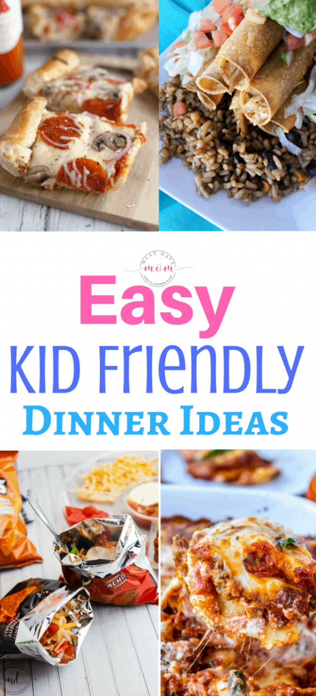 Easy Kid Friendly Dinner Recipes - Must Have Mom - recipes dinner kid friendly