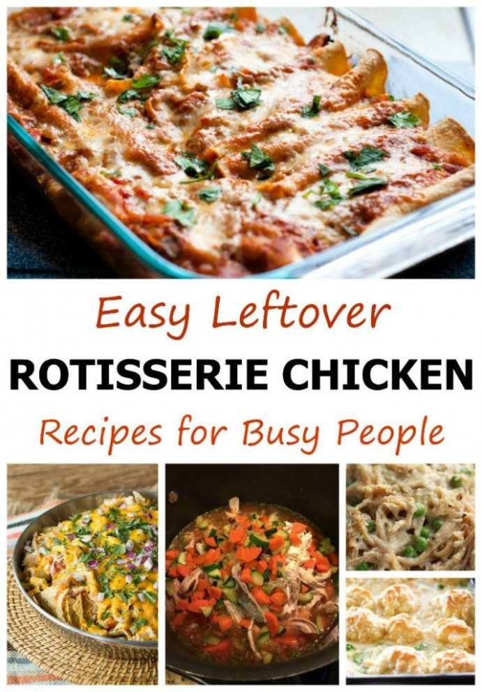 Easy Leftover Rotisserie Chicken Recipes for Busy People - recipes leftover rotisserie chicken
