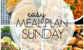 Easy Meal Plan Sunday Week 13 – A Dash Of Sanity – Recipes Pinterest Dinner