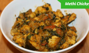 Easy Methi Chicken Recipe Chicken Methi Curry Harshis ..