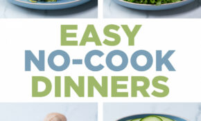Easy No Cook Dinners | Recipes – Dinner Recipes No Oven