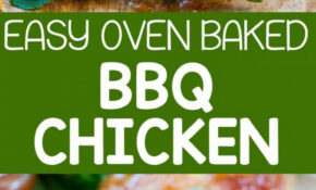 Easy Oven Baked BBQ Chicken – This Easy Chicken Recipe ..