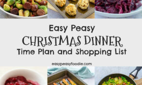 Easy Peasy Christmas Dinner Time Plan and Shopping List ...