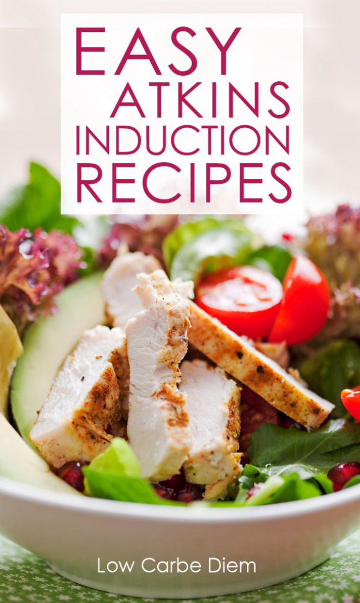Easy recipes (most are under 12 net carb) perfect for Atkins ..