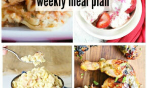 Easy Recipes Weekly Meal Plan Week 10 – Kleinworth & Co – Dinner Recipes Quick Family