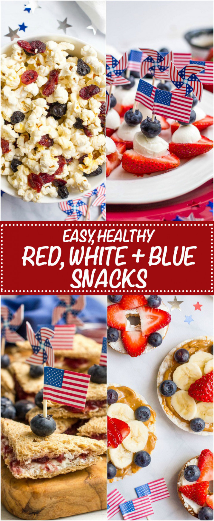 Easy red, white and blue July 10th appetizers - Family Food ..