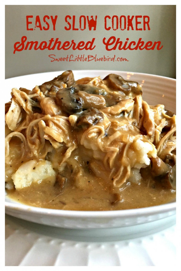 Easy Slow Cooker Smothered Chicken - Sweet Little Bluebird - easy slow cooker recipes chicken