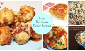 Easy Thermomix Dinners – Thermobliss – Thermomix Recipes Dinner