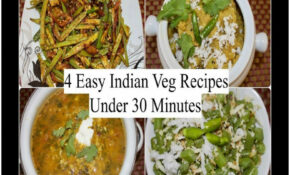Easy Veg Recipes For Dinner Indian | Your Live Assistance – Quick Dinner Recipes Indian Vegetarian