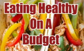 Eating Healthy On A Budget Tips, Recipes and Inspiration ...