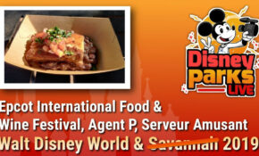 Epcot International Food & Wine Festival, Agent P & Serveur Amusant | Walt  Disney World 12 – Recipes Epcot Food Wine Festival