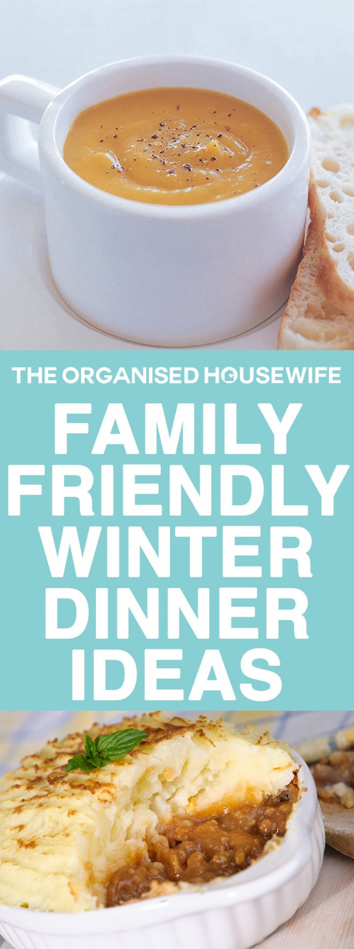 Family Friendly Winter Dinner Ideas - The Organised Housewife - Recipes Dinner Winter