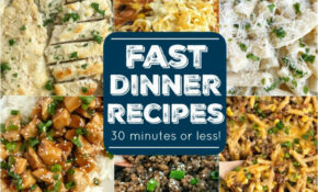 Fast Dinner Recipes 13 Minutes Or Less – Together As Family – Recipes List For Dinner