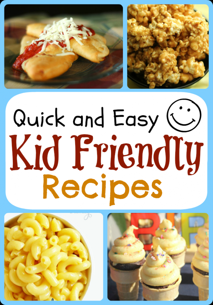 Feature Friday: Quick & Easy Kid Friendly Recipes ..