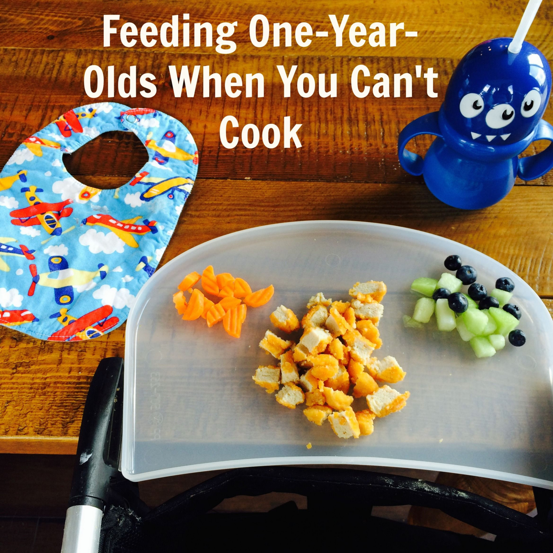 Feeding One-Year-Olds When You Can't Cook | Food, Toddler ..
