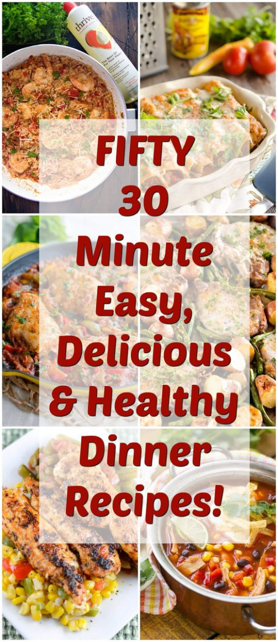 FIFTY 30 Minute Easy, Delicious & Healthy Dinners ..