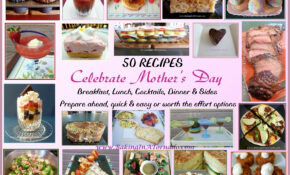 Fifty Recipes: Mother's Day All Day | HuffPost Life – Recipes Mother Day Dinner