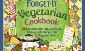 Fix It And Forget It Vegetarian Cookbook: 15 Delicious Slow ..