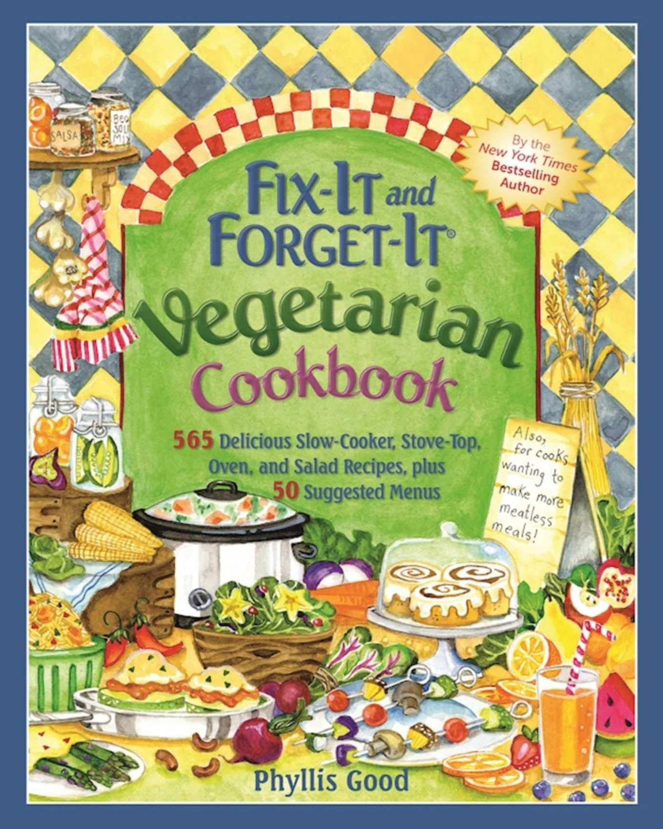 Fix-It and Forget-It Vegetarian Cookbook: 15 Delicious Slow ..
