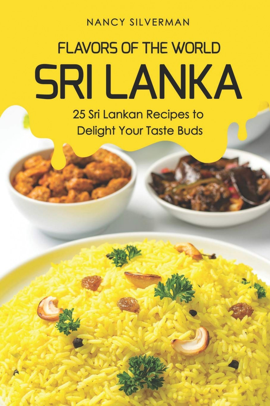 Flavors of the World - Sri Lanka: 13 Sri Lankan Recipes to ..