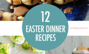 Food Bloggers Of Canada 10 Recipe Ideas To Prep For Easter ..