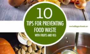 Food Bloggers Of Canada 11 Tips To Prevent Food Waste ..