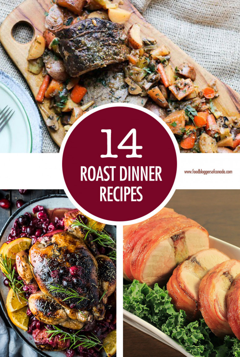 Food Bloggers of Canada 15 Roast Dinner Ideas to Impress the ..