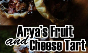 Food Fantasy Game Of Thrones: Arya's Fruit And Cheese Tart ..