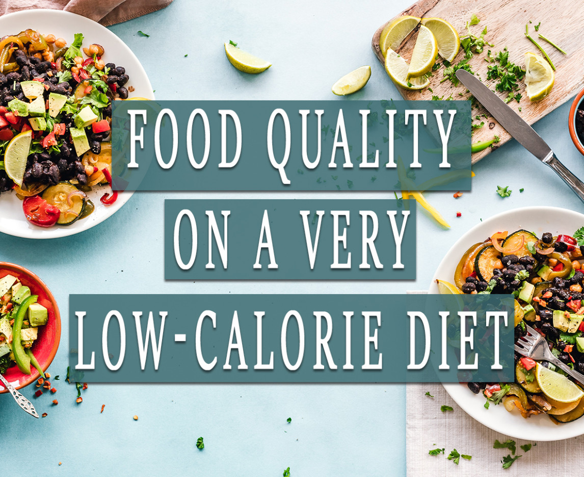 FOOD QUALITY ON A VERY LOW-CALORIE DIET | HCG Diet - low calorie food recipes