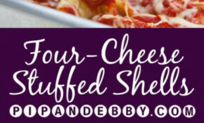 Four Cheese Stuffed Shells – Four Cheese Stuffed Into ..