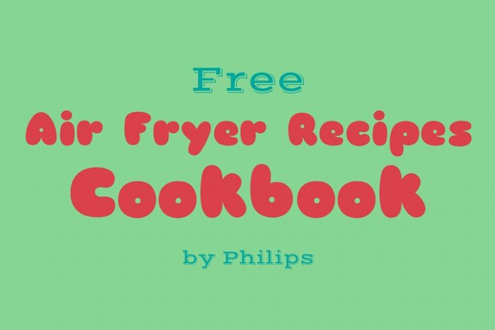 Free Air Fryer Recipes Cookbook | Best Deep Fryer Guide ..
